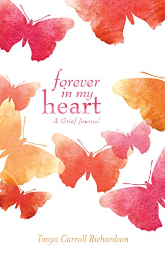 Forever in My Heart: A Grief Journal ()