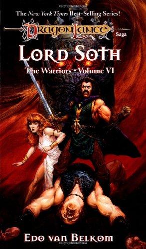 Lord Soth (Dragonlance Warriors, Vol. 6)