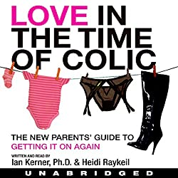 Love in the Time of Colic