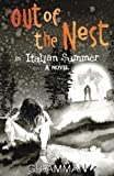 Out of the Nest: An Italian Summer (The Italian Saga) (Volume 2)