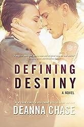 Defining Destiny (Destiny, Book 1): New Adult Romance (English Edition)