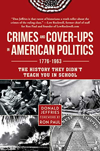 Image of Crimes and Cover-ups in American Politics: 1776-1963