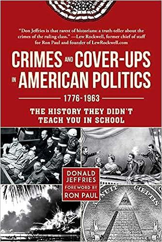 Crimes and Cover-ups in American Politics: 1776-1963: Amazon ...