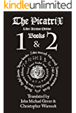 Picatrix Liber Atratus Books 1 and 2 (Complete Picatrix Liber Atratus Edition)