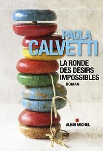 La ronde des désirs impossibles par Calvetti