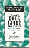 Pocket Companion to Accompany Davis's Drug Guide for Nurses, Judith Hopfer Deglin and April Hazard Vallerand, 0803608756