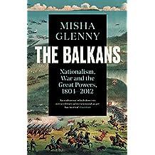 The Balkans, 1804-2012