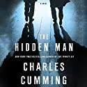 The Hidden Man: A Novel Hörbuch von Charles Cumming Gesprochen von: James Langton