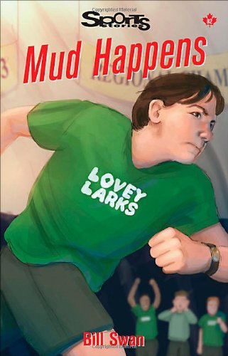 Mud Happens (Lorimer Sports Stories) by Brand: James Lorimer (Image #2)