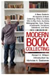 Modern Book Collecting: A Basic Guide...