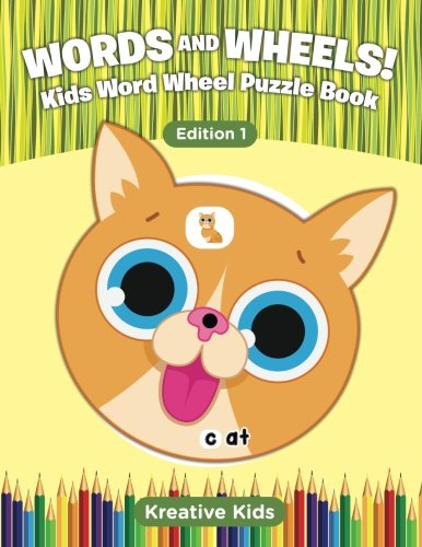 Words and Wheels! Kids Word Wheel Puzzle Book Edition 1 ebook
