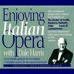 Enjoying Italian Opera with Dale Harris