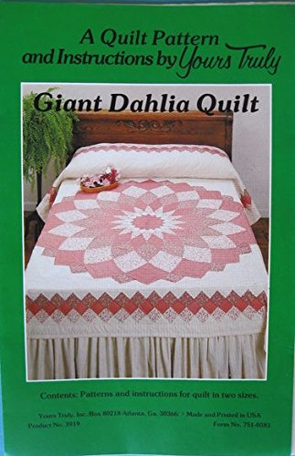 Giant Dahlia Quilt Pattern by Yours (Giant Dahlia Quilt)