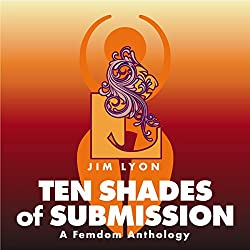Ten Shades of Submission