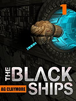 The Black Ships by [Claymore, A.G.]