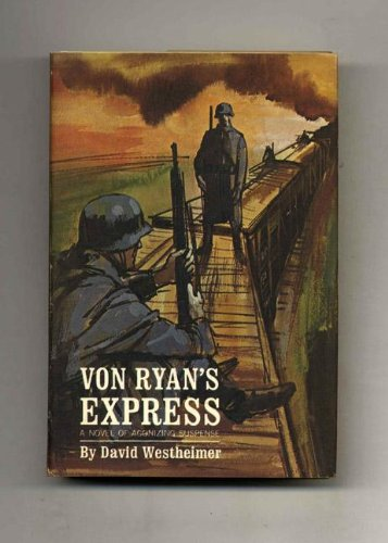 Von Ryan'S Express by David Westheimer