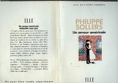 UN AMOUR AMERICAIN: Amazon.de: SOLLIERS PHILIPPE: Bücher