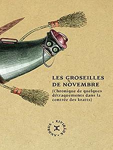 """Afficher """"Les Groseilles de novembre"""""""