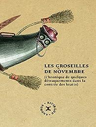 Les groseilles de novembre  par Andrus Kivirähk
