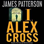 I, Alex Cross | James Patterson