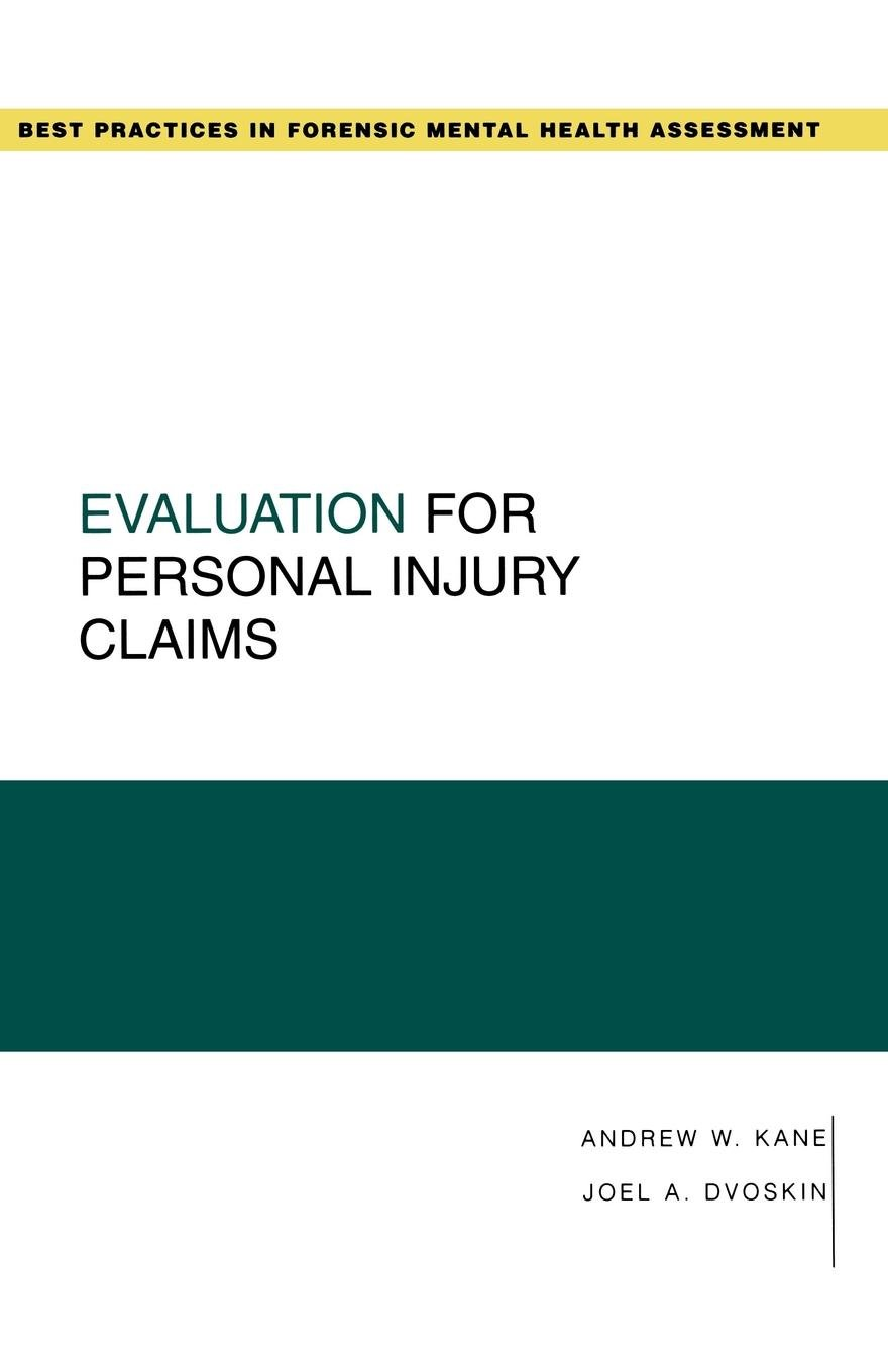 Evaluation for Personal Injury Claims (Best Practices for Forensic Mental Health Assessments)