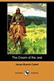 The Cream of the Jest, James Branch Cabell, 1409942244