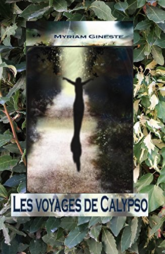 Les voyages de Calypso (French Edition)