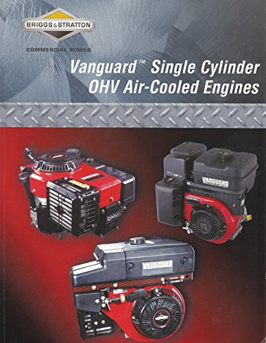 - Briggs & Stratton 272147 1 Cylinder Overhead Valve Vang Repair Manual