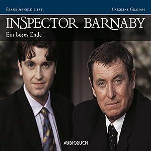 Ein böses Ende (Inspector Barnaby 3) Hörbuch