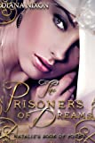 The Prisoners of Dreams, Diana Nixon, 1497392314