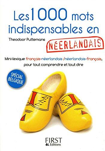 Petit Livre De 1000 Mots Indispensables En Neerlandais Le