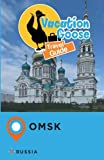 Vacation Goose Travel Guide Omsk Russia