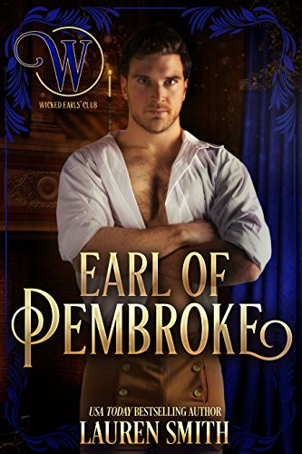 League Club - The Earl of Pembroke: The Wicked Earls' Club (The League of Rogues Book 7)