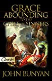 img - for Grace Abounding To The Chief Of Sinners (Pure Gold Classics) book / textbook / text book