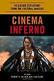 Cinema Inferno, Robert G. Weiner and John Cline, 0810876566