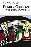 Pearls, Girls and Monty Bodkin, P. G. Wodehouse, 1468302752
