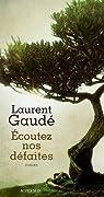 Écoutez nos défaites par Gaudé