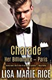 img - for Charade: Her Billionaire - Paris book / textbook / text book