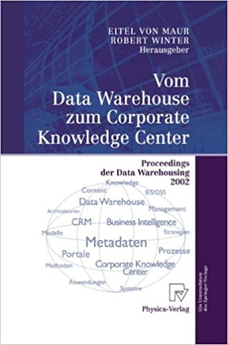 Vom Data Warehouse zum Corporate Knowledge Center: Proceedings der Data Warehousing 2002 (German Edition)