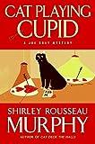 Cat Playing Cupid: A Joe Grey Mystery (Joe Grey Mysteries)