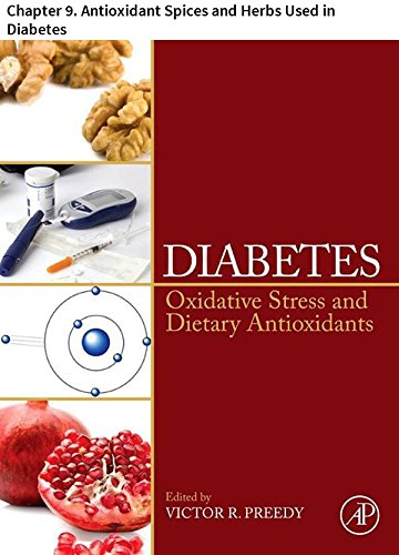 - Diabetes: Chapter 9. Antioxidant Spices and Herbs Used in Diabetes