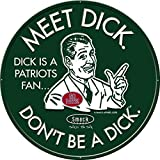 Smack Apparel NY Pro Football Fans. Don't Be a Dick. Embossed Metal Fan Cave Sign