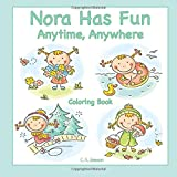 Nora Has Fun Anytime, Anywhere Coloring Book