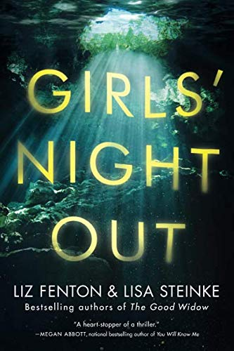 Girls' Night Out: A Novel (Woman Falls Out Of Plane And Lives)