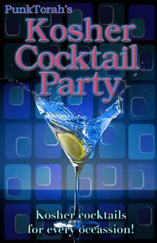 PunkTorah's Kosher Cocktail Party! (Party Foods Cocktail)
