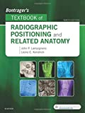 img - for Bontrager's Textbook of Radiographic Positioning and Related Anatomy, 9e book / textbook / text book
