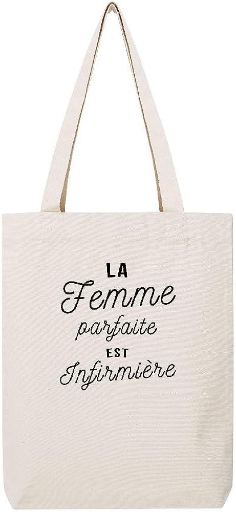 LookMyKase tote LMK Tissus LA FEMME PARFAITE EST INFIRMIERE