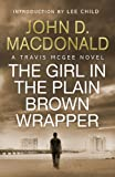 Front cover for the book The Girl in the Plain Brown Wrapper by John D. MacDonald
