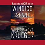 Windigo Island: Cork O'Connor, Book 14 | William Kent Krueger