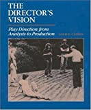 img - for The Director's Vision: Play Direction from Analysis to Production by Louis E. Catron (1989-02-23) book / textbook / text book